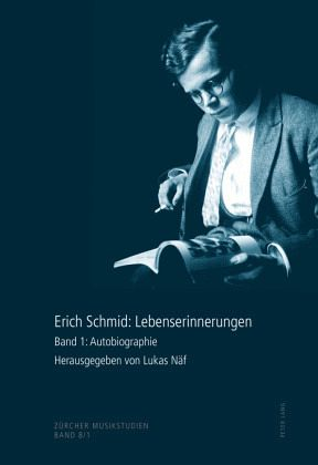 Erich Schmid: Lebenserinnerungen