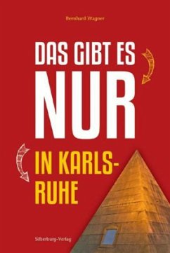 Das gibt es nur in Karlsruhe