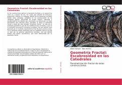 Geometría Fractal: Escabrosidad en las Catedrales
