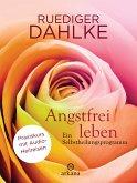 Angstfrei leben + Audio-Heilreisen (eBook, ePUB)