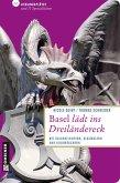 Basel lädt ins Dreiländereck (eBook, ePUB)