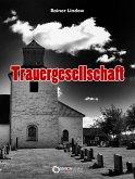 Trauergesellschaft (eBook, PDF)