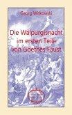 Die Walpurgisnacht im ersten Teile von Goethes Faust