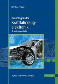 Grundlagen der Kraftfahrzeugelektronik - Krüger, Manfred