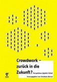 Crowdwork - zurück in die Zukunft?