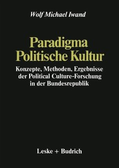 Paradigma Politische Kultur - Iwand, Wolf Michael