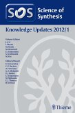 Science of Synthesis Knowledge Updates 2012 Vol. 1 (eBook, ePUB)
