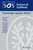 Science of Synthesis Knowledge Updates 2010 Vol. 3 (eBook, ePUB)