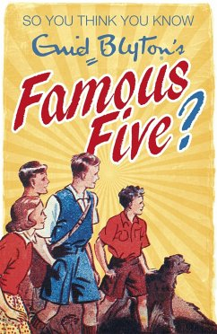 So You Think You Know: Enid Blyton's Famous Five - Gifford, Clive