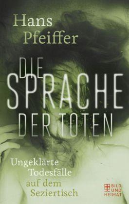 Die Sprache der Toten - Pfeiffer, Hans
