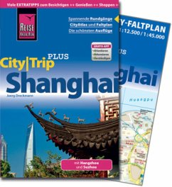 Reise Know-How CityTrip PLUS Shanghai mit Hangz...
