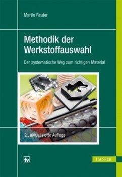 Methodik der Werkstoffauswahl