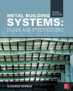 Metal Building Systems, Third Edition: Design and Specifications - Newman, Alexander
