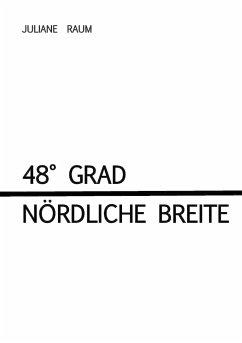 48° Grad nördliche Breite
