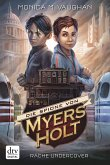 Rache Undercover / Die Spione von Myers Holt Bd.2 (eBook, ePUB)