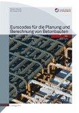 Eurocodes für die Planung und Berechnung von Betonbauten (eBook, PDF)