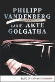 Die Akte Golgatha (eBook, ePUB)