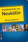 Stadtgespräche aus Neukölln (eBook, ePUB)