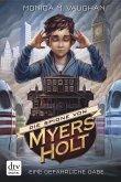 Eine gefährliche Gabe / Die Spione von Myers Holt Bd.1 (eBook, ePUB)