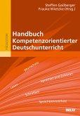 Handbuch Kompetenzorientierter Deutschunterricht (eBook, PDF)