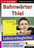 Bahnwärter Thiel - Lektürebegleiter (eBook, PDF)