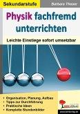 Physik fachfremd unterrichten (eBook, PDF)