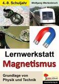 Lernwerkstatt Magnetismus (eBook, PDF)