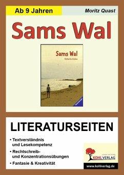 Sams Wal - Literaturseiten (eBook, PDF) - Quast, Moritz