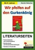 Wir pfeifen auf den Gurkenkönig - Literaturseiten (eBook, PDF)
