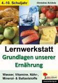 Lernwerkstatt Grundlagen unserer Ernährung (eBook, PDF)