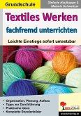 Textiles Werken fachfremd unterrichten (eBook, PDF)