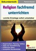 Religion fachfremd unterrichten / Sekundarstufe (eBook, PDF)