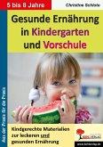 Gesunde Ernährung in Kindergarten und Vorschule (eBook, PDF)