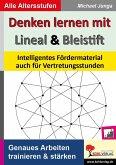 Denken lernen mit Lineal und Bleistift (eBook, PDF)