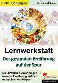 Lernwerkstatt Der gesunden Ernährung auf der Spur (eBook, PDF)