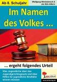 Im Namen des Volkes ... ergeht folgendes Urteil (eBook, PDF)