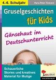 Gruselgeschichten für Kids (eBook, PDF)