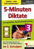 5-Minuten-Diktate zum gezielten Rechtschreibtraining / 3. Schuljahr (eBook, PDF)