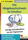 Das Hängebauchschwein im Schulbus (eBook, PDF)