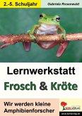 Lernwerkstatt Frosch & Kröte (eBook, PDF)