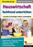 Hauswirtschaft fachfremd unterrichten in der Grundschule (eBook, PDF)