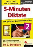 5-Minuten-Diktate zum gezielten Rechtschreibtraining / 2. Schuljahr (eBook, PDF)