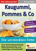 Kaugummi, Pommes & Co - Band 3 (eBook, PDF)