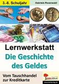 Lernwerkstatt Die Geschichte des Geldes (eBook, PDF)