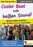 Cooler Beat trifft heißen Sound! (eBook, PDF)