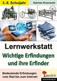 Lernwerkstatt Wichtige Erfindungen und ihre Erfinder (eBook, PDF)