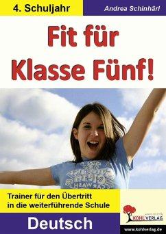 Fit für Klasse Fünf! - Deutsch (eBook, PDF) - Schinhärl, Andrea