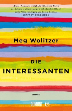 Die Interessanten (eBook, ePUB) - Wolitzer, Meg