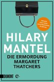Die Ermordung Margaret Thatchers (eBook, ePUB)