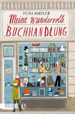 Meine wundervolle Buchhandlung (eBook, ePUB) - Hartlieb, Petra